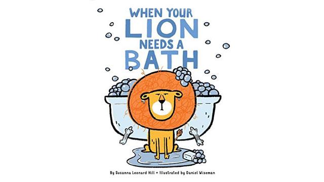 When Your Lion Needs a Bath Cover