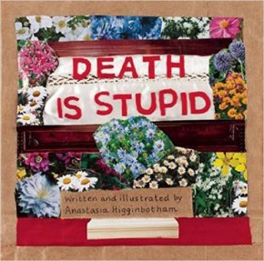 Death Is Stupid