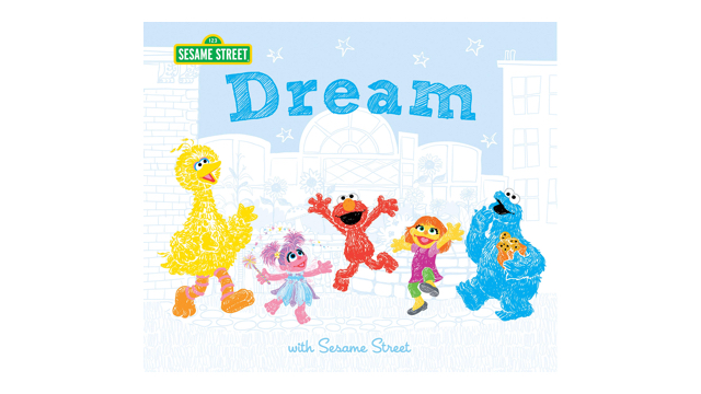 Dream: with Sesame Street book cover