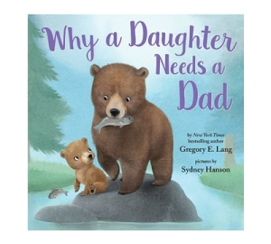 Why a Daughter Needs a Dad book cover