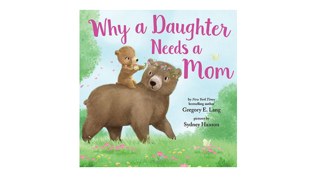 Why a Daughter Needs a Mom book cover