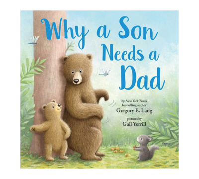 Why a Son Needs a Dad book cover